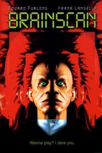 "Poster for the movie ""Brainscan"""