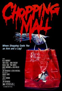 "Poster for the movie ""Chopping Mall"""