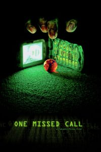 "Poster for the movie ""One Missed Call"""