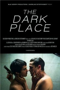 "Poster for the movie ""The Dark Place"""