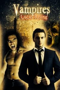 "Poster for the movie ""Vampires: Lucas Rising"""