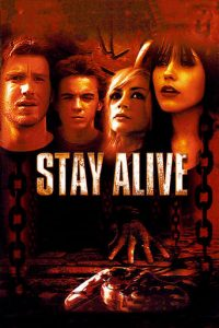 """Poster for the movie """"Stay Alive"""""""