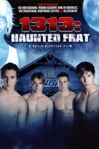 """Poster for the movie """"1313: Haunted Frat"""""""