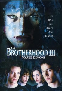 "Poster for the movie ""The Brotherhood III: Young Demons"""