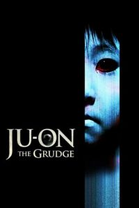 "Poster for the movie ""Ju-on: The Grudge"""