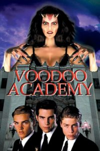 "Poster for the movie ""Voodoo Academy"""