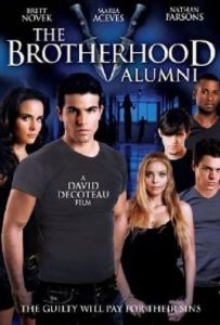 "Poster for the movie ""The Brotherhood V: Alumni"""