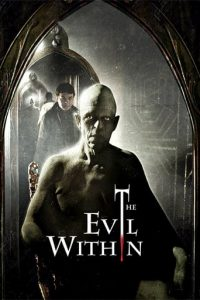 "Poster for the movie ""The Evil Within"""