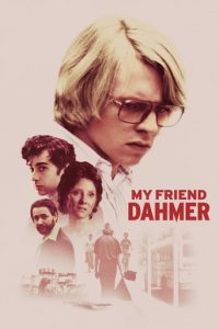 """Poster for the movie """"My Friend Dahmer"""""""