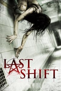"Poster for the movie ""Last Shift"""