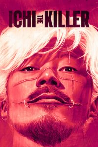 "Poster for the movie ""Ichi the Killer"""