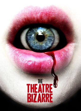 "Poster for the movie ""The Theatre Bizarre"""