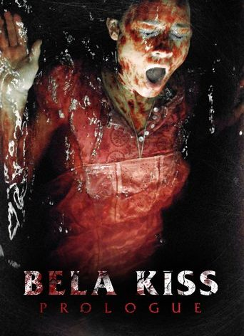 "Poster for the movie ""Bela Kiss: Prologue"""