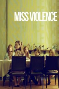"Poster for the movie ""Miss Violence"""