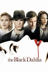 "Poster for the movie ""The Black Dahlia"""