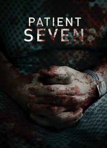 """Poster for the movie """"Patient Seven"""""""