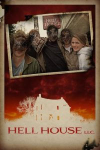 "Poster for the movie ""Hell House LLC"""