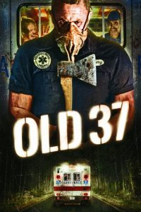 "Poster for the movie ""Old 37"""