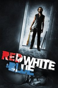 """Poster for the movie """"Red White & Blue"""""""