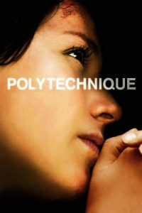 "Poster for the movie ""Polytechnique"""