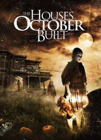 "Poster for the movie ""The Houses October Built"""