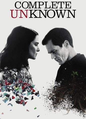 "Poster for the movie ""Complete Unknown"""