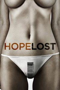 "Poster for the movie ""Hope Lost"""