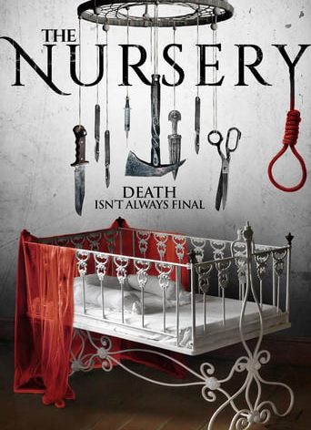 """Poster for the movie """"The Nursery"""""""