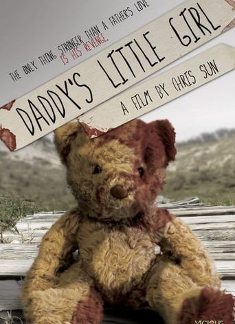 "Poster for the movie ""Daddy's Little Girl"""
