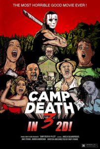 "Poster for the movie ""Camp Death III in 2D!"""