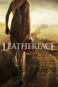"Poster for the movie ""Leatherface"""