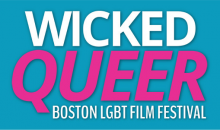 Enter your horror film in Wicked Queer Horror Festival in Boston!!