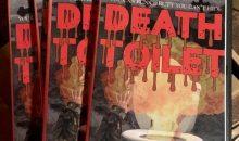 Get Death Toilet on DVD!!