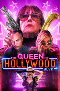 "Poster for the movie ""The Queen of Hollywood Blvd"""