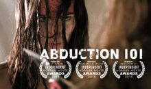Trailer is here for Award Nominated horror film Abduction 101!!