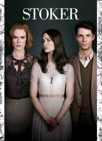 "Poster for the movie ""Stoker"""