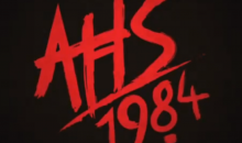 New poster and trailer for AHS 1984!!