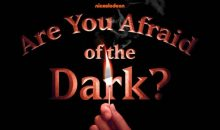 Are You Afraid Of The Dark? Premiere Event October 7th!!