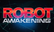 New trailer for Robot Awakening from High Octane Pictures!!
