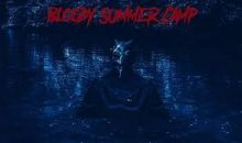 Trailer and poster for Bloody Summer Camp starring Felissa Rose!!