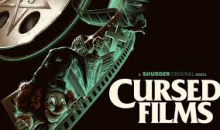 Check out trailer for Shudder's Cursed Films!!