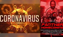 What effect will the Coronavirus have on the release of Panther Homecoming?