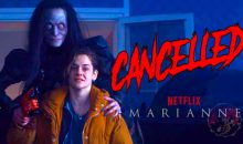 Netflix cancels French horror series Marianne!!