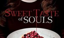 SWEET TASTE OF SOULS Available on VOD November 1st!!