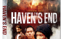 OUT NOW!  HAVEN'S END –  When the world dies, where do you run!?