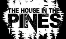The House In The Pines – Official Teaser Trailer!!